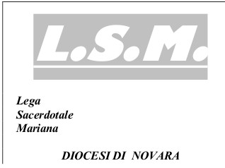 Incontro Lega Sacerdotale Mariana - Novara